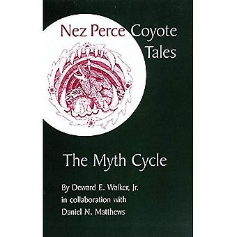 Nez Perce Coyote-Geschichten: Der Mythos Zyklus