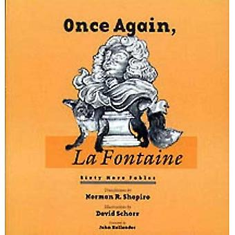 Once Again, La Fontaine: Sixty New Translations from the