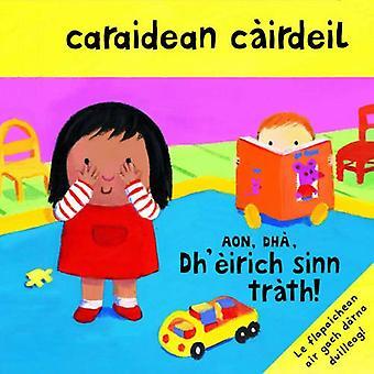 Caraidean Cairdeil - Aon, Dha, Dh'eirich Sinn Trath!