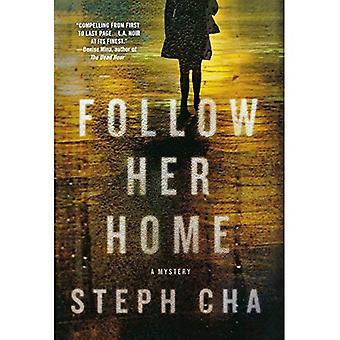 Följ hennes hem