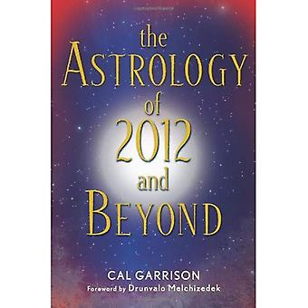 The Astrology of 2012 and Beyond
