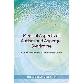Medizinische Aspekte des Autismus und Asperger-Syndrom: ein Leitfaden für Eltern und Fachleute