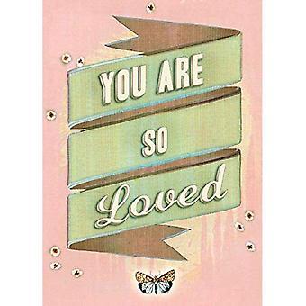 Du är så älskad