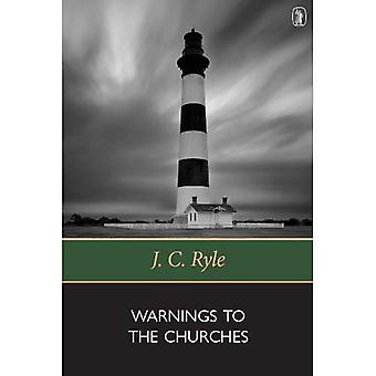 Warnings to the Churches: