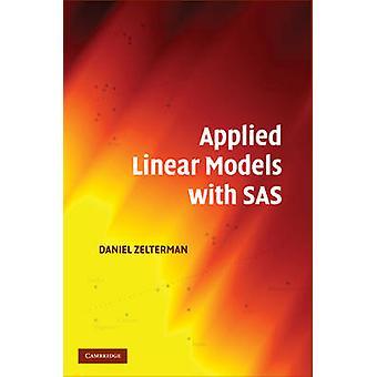 Brukt lineære modeller med SAS av Zelterman & Daniel