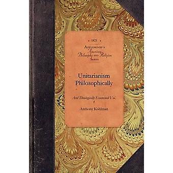 Unitarisme philosophiquement par Anthony Kohlman