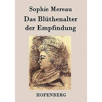Das Blthenalter der Empfindung by Sophie Mereau