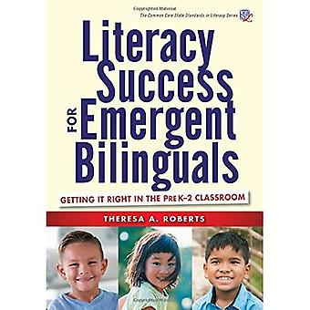 Literacy Success for Emergent Bilinguals: Getting� it Right in the Prek-2 Classroom (Common Core State Standards in Literacy� Series)