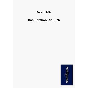 Das B Rshooper Buch by Seitz & Robert