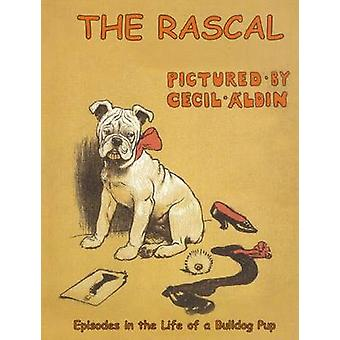 The Rascal - Episodes in the Life of a Bulldog Pup by Cecil Aldin - 97