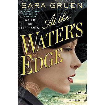 At the Water's Edge (large type edition) by Sara Gruen - 978080419481
