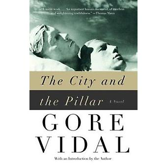 The City and the Pillar by Gore Vidal - 9781400030378 Book