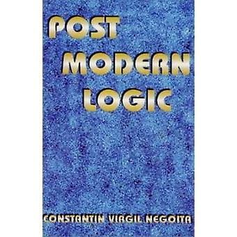 Post Modern Logic by Constantin Virgil Negoita - 9781561841677 Book