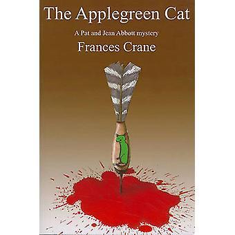 The Applegreen Cat by Frances Crane - 9781601870551 Book