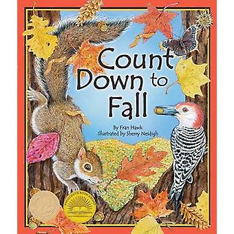 Count Down to Fall by Fran Hawk - Sherry Neidigh - 9781607188650 Book