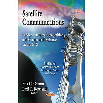 Satellite Communications - Services Industry Competition & Commercial