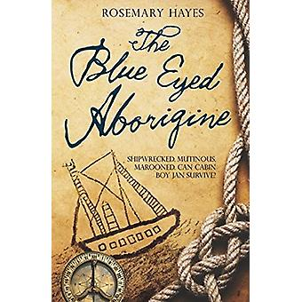 the the blue eyed aborigine by the the blue eyed aborigine - 97819099