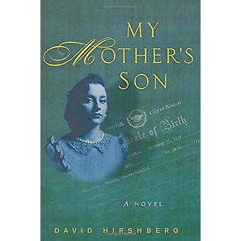 My Mother's Son by David Hirshberg - 9781941493229 Book