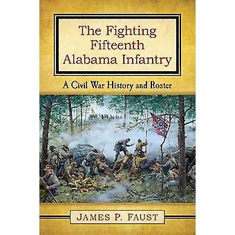 المشاة ألاباما القتال الخامس عشر-تاريخ الحرب الأهلية وروست