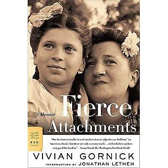 Fierce Attachments - A Memoir by Vivian Gornick - Jonathan Lethem - 97