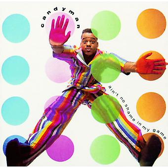 Candyman - Ain't No Shame in My Game [CD] USA import