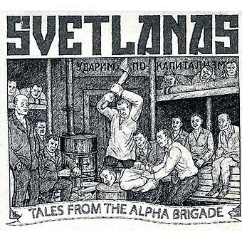 Svetlanas - Geschichten aus der Alpha Brigade [CD] USA import