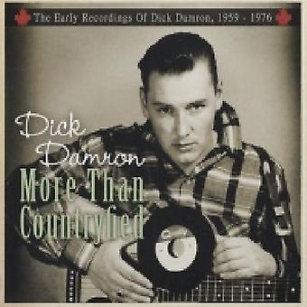 Dick Damron - More Than Countryfied-Early Recordings of Dick Dam [CD] USA import