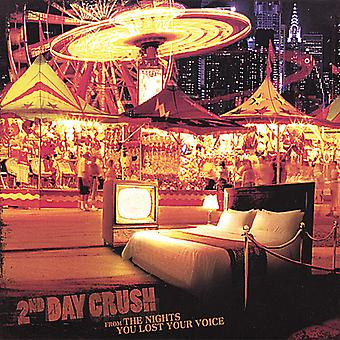 2nd Day Crush - From the Nights You Lost Your Voice [CD] USA import