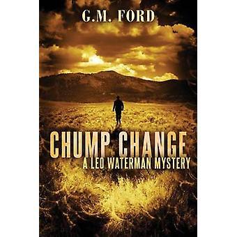 Chump verandering door G. M. Ford