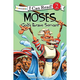 Moses - God's Brave Servant - Biblical Values by Dennis Jones - 978031