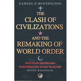 Clash of sivilisasjoner- og omforming av verdensorden (ny utgivelse