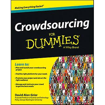 Crowdsourcing für Dummies von David A. Grier - David Bratvold - 978111