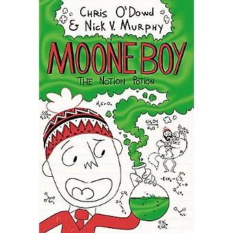 Moone Boy 3 - The Notion Potion by Nick Vincent Murphy - 9781509813520