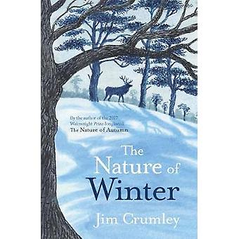 The Nature of Winter by Jim Crumley - 9781910192863 Book