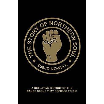 A história do norte da alma - uma história definitiva da cena de dança T
