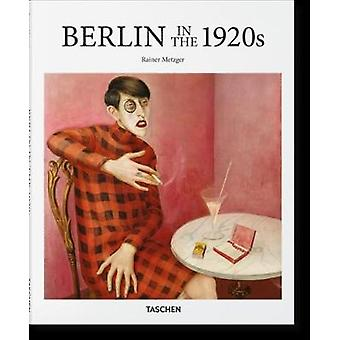 Berlin in the 1920s by Rainer Taschen - Rainer Metzger - 978383655050