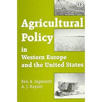 Landbouwbeleid in West-Europa en de Verenigde Staten (nieuwe bewerken