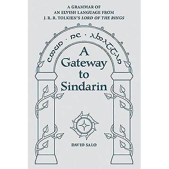 A Gateway to Sindarin - A Grammar of an Elvish Language from J.R.R. To