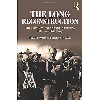 Genopbygning: Begivenhed, oplevelse og Myte: eftervirkningerne af den amerikanske borgerkrig, 1865-1877