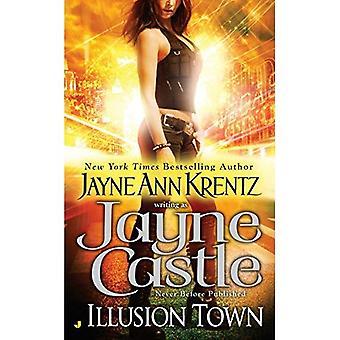 Illusion Town (Illusion Town Novel)