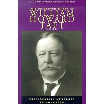 Collected Works of William Howard Taft, Vol. 4