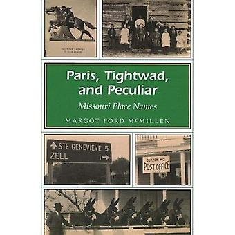 Paris, Tightwad and Peculiar: Missouri Place Names