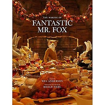 The Making of Fantastic Mr Fox: The Making of the Motion Picture