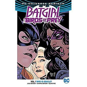 Batgirl And The Birds Of Prey Vol. 1: Who Is Oracle?