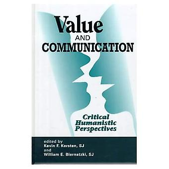 Värde och kommunikation: kritiska humanistiskt perspektiv (Hampton Press kommunikation)