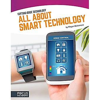 All about Smart Technology (Cutting-Edge Technology)