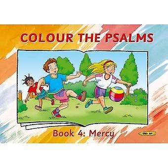 Het boek van de Psalmen 4 kleur: Mercy (Bijbel kunst)