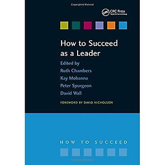 Miten menestyä johtajana (Miten onnistua)