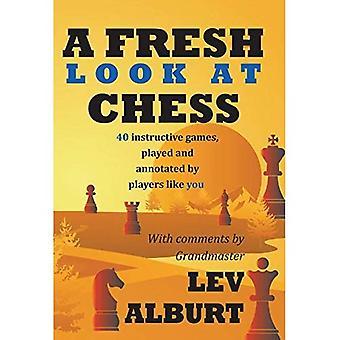 En ny titt på schack: 40 lärorika spel, spelade och kommenterad av spelare som du: 80 vägar äventyr väster om Denver