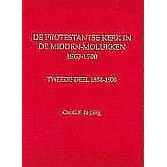 De Protestantse Kerk Op De Banda-Eilanden 1795-1923: Een Bronnenpublicatie